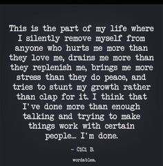 Moving On Quotes : QUOTATION – Image : Quotes Of the day – Description CiCi B. ~ ☆ True Words Of Wisdom Sharing is Power – Don't forget to share this quote ! Wisdom Quotes, True Quotes, Great Quotes, Quotes To Live By, Motivational Quotes, Inspirational Quotes, I'm Done Quotes, I Am Me Quotes, Qoutes
