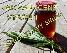 Vyzkoušeno v praxi. Korn, Drink Sleeves, Life Is Good, Herbalism, Herbs, Homemade, Canning, Drinks, Gardening