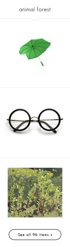 """animal forest"" by peachteea ❤ liked on Polyvore featuring accessories, umbrellas, leaf umbrella, eyewear, eyeglasses, glasses, sunglasses, jewelry, clear glasses and circle eyeglasses"