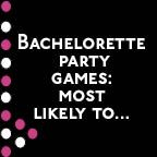Bachelorette Party Game: Most Likely To - it's like Apples to Apples Personalized!
