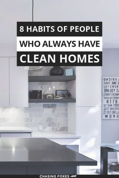 Home cleaning habits are the key to having a consistently clean home. These organizing ideas will help your home STAY clean. #ChasingFoxes #CleaningTips