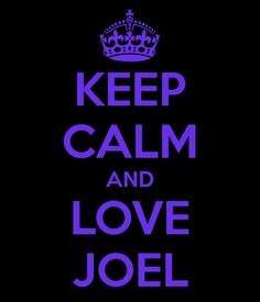 Keep Calm And Love Joel Pimentel