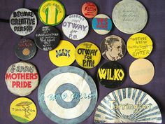 """John Keogh : Homemade rock badges. """"I made these in the 70s! OK so five of them have nothing to do with music."""""""