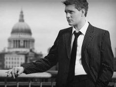 "Buble is one of my fav singer  "" Kissing A fool """