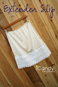 icandy handmade: (tutorial) Extender Slip (For all those cute skirts/dresses that are just a bit too short for comfort. Sewing Hacks, Sewing Tutorials, Sewing Patterns, Sewing Projects, Diy Clothing, Sewing Clothes, Clothes Refashion, Slip Extender, Diy Lace Dress Extender
