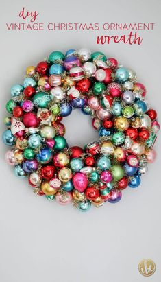 DIY Vintage Christmas Ornament Wreath - Dress up your home for the holidays with a touch of nostalgia. How to make a Christmas Wreath Shabby Chic Christmas Ornaments, Retro Christmas Decorations, White Christmas Trees, Christmas Ornament Wreath, Christmas Ornaments To Make, Christmas Mantels, Vintage Ornaments, Vintage Santas, Christmas Christmas