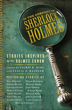 In the Company of Sherlock Holmes: Stories Inspired by the Holmes Canon: Leslie S. Klinger, Laurie R. King: 9781605986586: Amazon.com: Books