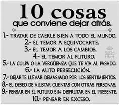 10 Cosas que te conviene dejar atrás .....