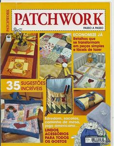 Album Archive - 169 Patchwork passo a passo n 13 Free Sewing, Sewing Patterns Free, Sewing Tutorials, Sewing Projects, Pillow Embroidery, Machine Embroidery, Quilt Block Patterns, Quilt Blocks, Sewing Magazines
