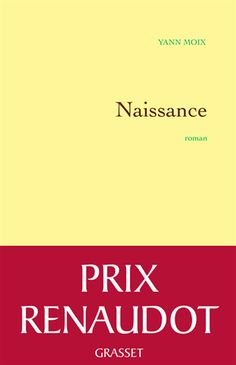 Buy Naissance: Roman by Yann Moix and Read this Book on Kobo's Free Apps. Discover Kobo's Vast Collection of Ebooks and Audiobooks Today - Over 4 Million Titles! Prix Renaudot, Charles Peguy, Roman, Free Apps, Audiobooks, Ebooks, This Book, 2013, Reading
