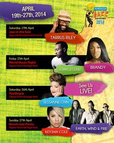 Here is the Tobago Jazz Experience 2014 performer lineup!  Who are YOU most excited to see?   #JohnLegend #KeyshaCole #Brandy #EarthWindFire #TarrusRiley #TassanneChin #Jazz #TobagoJazz #TobagoJazzExperience #TrinidadandTobago #Trinidad #Caribbean #Music #MusicFestival #TobagoBookings #Tobago
