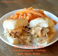 Kahlua Pulled Pork with Pineapple Chutney and Spicy Mayo