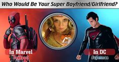 Who Would Be Your Super Boyfriend/Girlfriend?