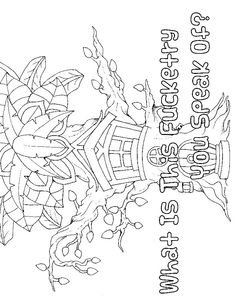 Forest & Tree - Adult Coloring page - swear. 14 FREE printable coloring pages, Visit swearstressaway.com to download and print 14 swear word coloring pages. These adult coloring pages with colorful language are perfect for getting rid of stress. The free printable coloring pages that are given change, so the pin may differ from the coloring pages give at swearstressaway.com #coloring #tree