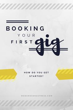 How to book your first gig, from creating a press kit to contacting venues…