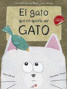 Resultado de imagen de libro el gato que no queria ser gato