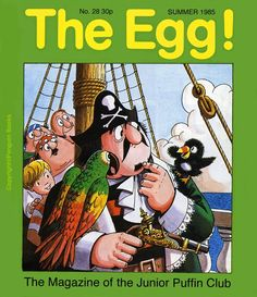 There was a Junior Puffin Club with its own magazine, The Egg!  The Puffin Club Archive: February 2009