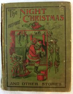 Antique The Night Before Christmas and Other Stories Would love to have a collection of vintage Christmas books!