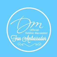 I was selected to become one of Debbie Macomber's Fan Ambassadors! Sneak previews and all sorts of fun...