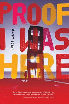 Proof I Was Here by Becky Blake - Review Literary Fiction, University Of Toronto, Losing Everything, Writing Advice, Continuing Education, Short Stories, Good Books, The Help, Novels