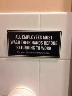 Honest Restroom Sign