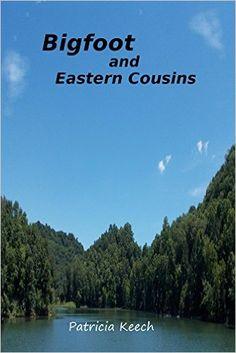 Bigfoot and Eastern Cousins - Kindle edition by Patricia Keech, Thomas Marcum, Greg Champy. Religion & Spirituality Kindle eBooks @ Amazon.com.