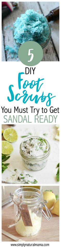 Warm weather will be here soon!  So here are five all-natural, DIY foot scrubs to get you sandal ready in a hurry!  Use them and your feet will feel like new! via @simplynaturalma