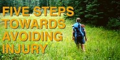 How to avoid 5 most common minor injuries while on the trail.