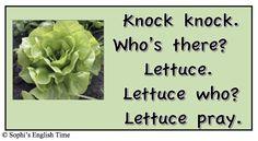 """Lettuce significa alface. Sua pronúncia é semelhante a """"Let us"""", fazendo assim um jogo de palavras."""
