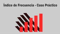 Índice de Frecuencia: Fórmula y Ejemplo, Indice de Frecuencia
