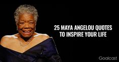 Maya Angelou Quotes to inspire your life
