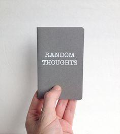 He encontrado este interesante anuncio de Etsy en https://www.etsy.com/es/listing/193093420/random-thoughts-little-grey-journal