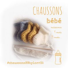 Mes petits chaussons BABY ... Naissance ... 3 mois...