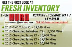 Hurd Automall will be running five 2015, front line ready vehicles this Thursday, May 7! Visit our website to get the first look!