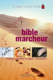 http://montreal157.blogspot.com/2012/04/livre-pratique-bible-du-marcheur.html