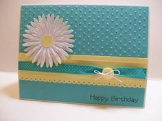 Addicted to Cardmaking: Birthday Card for a friend Birthday Cards For Friends, Bday Cards, Happy Birthday Cards, Friend Birthday, Scrapbook Cards, Scrapbooking, Birthday Crafts, Kids Cards, Flower Cards