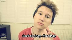 Wise words of Ricky Dillon, candy is WAY better anyways so, I mean...yeah (old)