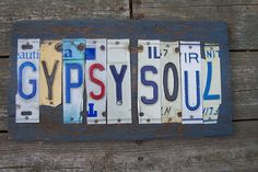Gypsy Soul Salvaged/License Plate Art