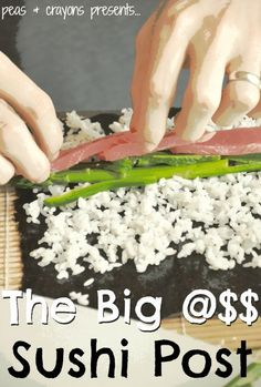 Homemade Sushi Tutorial! AWESOME post on sushi - with instructions for the rice, tips on how to roll it, and recipes for sauces!!!