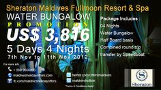 Sheraton Maldives Full moon Resort ****  Special Water Bungalow Promotion