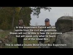 Double Blind Ghost Box Experiment with Patrick and Shawn. Gettysburg Ghosts, Ghost Box, Double Blinds, Gettysburg Battlefield, Ghost Hunters, Most Haunted, Ghost Stories, Investigations, Comebacks