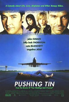 Pushing Tin director: Mike Newell with John Cusack, Billy Bob Thornton, Cate Blanchett, Angelina Jolie. Cate Blanchett, Internet Movies, Movies Online, Love Movie, Movie Tv, Movies To Watch, Good Movies, Top Rated Tv Shows, Movie Shelf