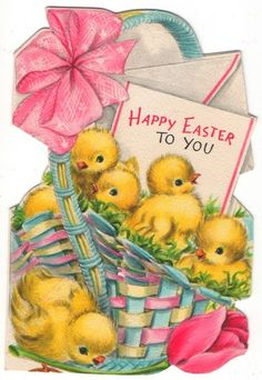 """""""Happy Easter To You"""" - vintage card, chicks in a pretty basket"""