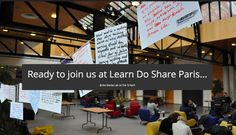 A teaser for the Learn Do Share Paris 2015 event
