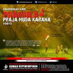 Memperingati Hari Pramuka (Praja Muda Karana) | Gerakan pramuka adalah wadah ideal dan efektif dalam menanamkan nilai-nilai moral dan spritual bagi generasi muda. (Susilo Bambang Yudhoyono) #PemimpinMuda