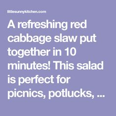 A refreshing red cabbage slaw put together in 10 minutes! This salad is perfect for picnics, potlucks, BBQs, lunches, or even a light dinner. Vegetarian Dinners, Vegetarian Options, Salad Recipes Healthy Lunch, Vegan Recipes, Plant Based Recipes, Vegetable Recipes, Veggie Dishes, Side Dishes, Baked Cabbage Steaks