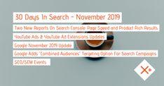 SEO & SEM News Recap November 2019 - #30DaysInSearch Online Marketing, Digital Marketing, Seo Sem, November 2019, Target Audience, Infographic, Ads, Youtube, Internet Marketing