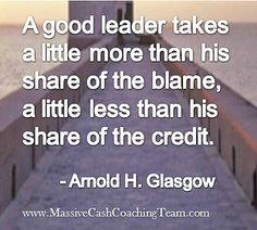 Inspirational Quotes Leadership Arnold H. Glasgow | Flickr - Photo Sharing!