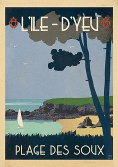 Emilie Parrod – Posters Ile d'Yeu – Travel and Tourism Trends 2019 Vintage Beach Posters, Tourism Poster, Flash Photography, Travel And Tourism, Illustrations And Posters, Vintage Images, Graphic Illustration, Travel Inspiration, French Posters