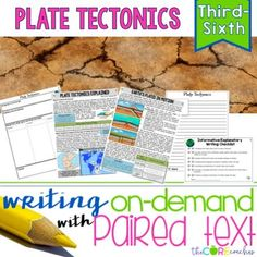 How to create writing on-demand assignments that integrate with science using plate tectonics paired texts in your classroom.